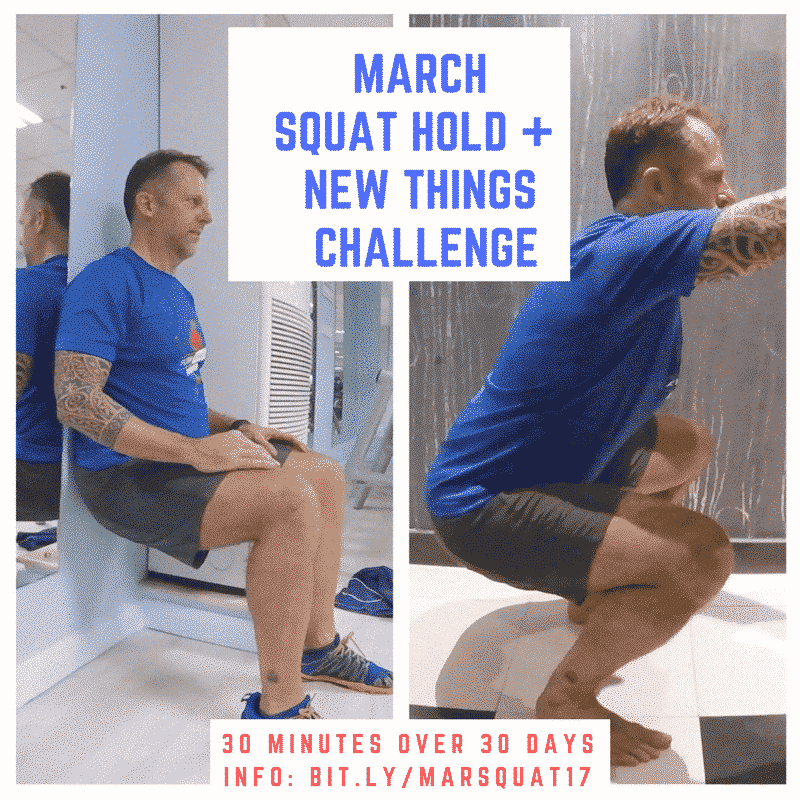 March Challenge: Squat Hold –> DOWN for it?