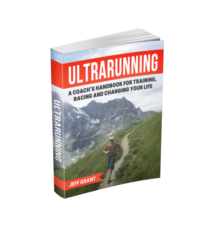 UltraRunning: A Coach's Handbook for Training, Racing and Changing Your Life